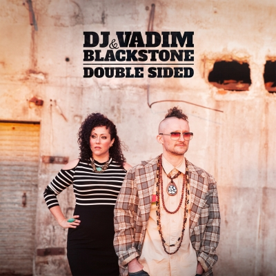 Dj Vadim & Blackstone - Double Sided