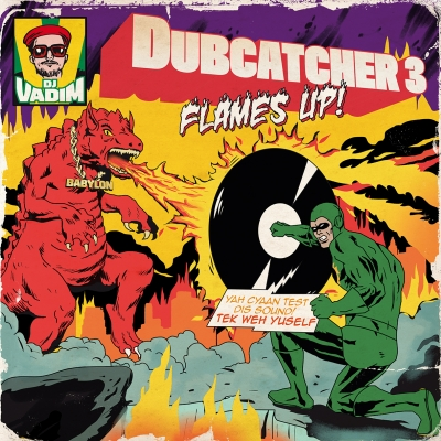 DUBCATCHER 3 - FLAMES UP